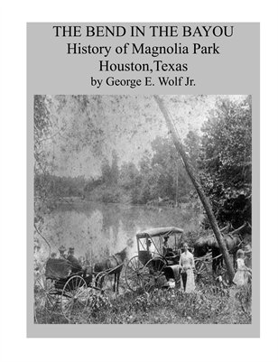History of Magnolia Park, Houston,Texas