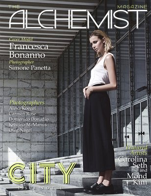 The Alchemist Magazine - City Issue Vol. I - Cover Model Francesca Bonanno