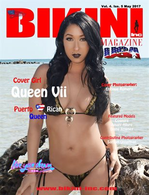 BIKINI INC USA MAGAZINE - Cover Girl Queen Vii - May 2017