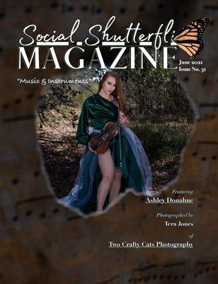 Issue No. 31 - Music & Instruments - Social Shutterfli Magazine