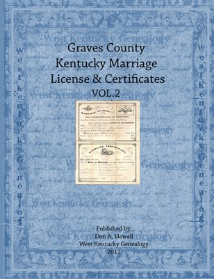 VOL.2 GRAVES COUNTY KENTUCKY MARRIAGE LICENSE & CERTIFICATES