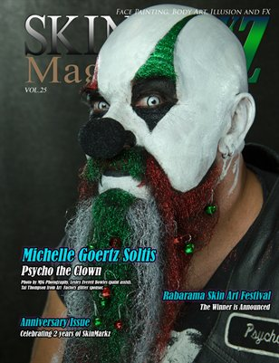 November/ December Issue of SkinMarkZ Mag - Issue #25 - ANNIVERSARY ISSUE