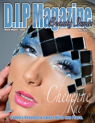 D.I.P Magazine Beauty Issue
