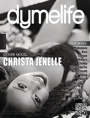 Dymelife Magazine Black & White Special (Christa Jenelle