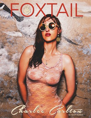 FOXTAIL Magazine Issue 20 | Charlee Carlton Cover