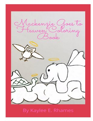 Mackenzie Goes to Heaven Coloring Book