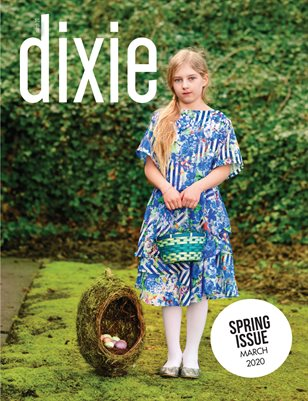 Dixie Magazine - Spring 2020 Issue (Cover 2)