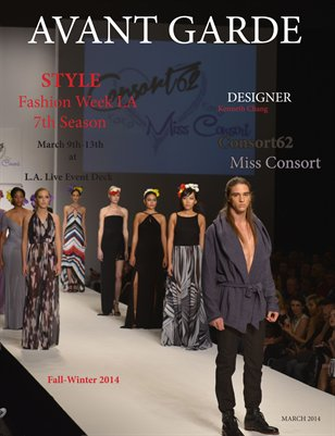 Avant Garde Magazine Designer Series | Consort62 Miss Consort | Style Fashion Week March 2014