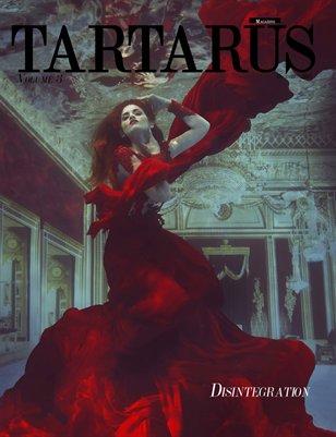 Tartarus Magazine Volume 3: Disintegration
