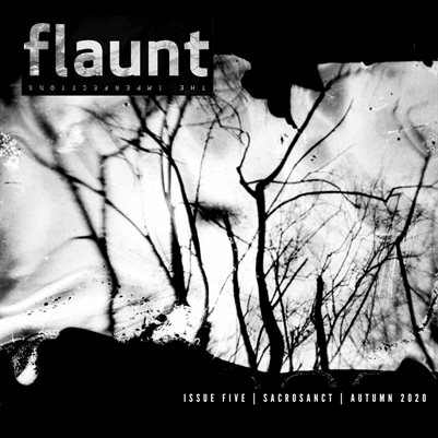 Flaunt The Imperfections: Issue #5