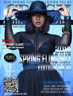 CRUSH MODEL MAGAZINE 2016 SPRING FLING HAT EDITION VOL #1