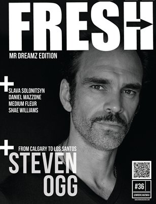 Mr Dreamz FRESH edition feat Steven Ogg