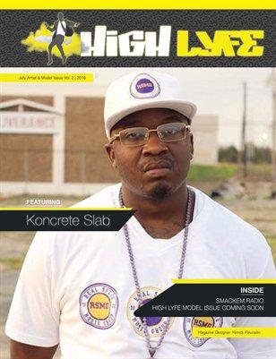 High Lyfe Magazine Artist Issue #1