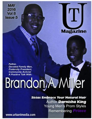 May 2016 Issue Featuring Brandon A Miller