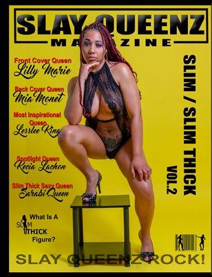 Slay Queenz Magazine Slim / Slim Thick Vol.2