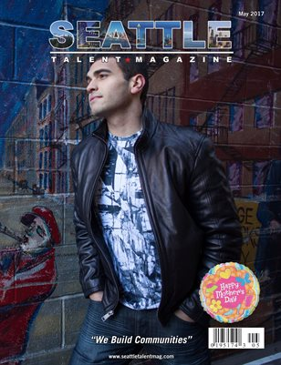 Seattle Talent Magazine May 2017 Edition