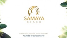Samaya Beach La tua Domenica d'Estate by Scaccomatto