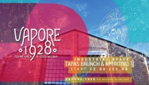 VAPORE 1928   Brunch & Aperitivo in the Industrial Space
