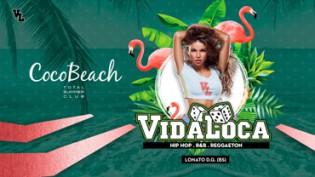 Vida Loca @ discoteca Coco Beach