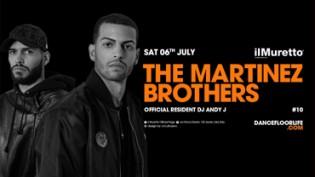 Il Muretto w/ The Martinez Brothers