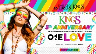 KING'S・5th Anniversary・One Love