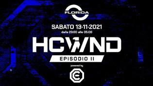 HCWND episodio II @ discoteca Florida, Ghedi