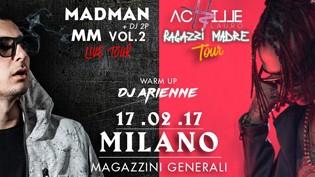 MadMan + Achille Lauro LIVE - Milano
