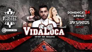 Vida Loca Party @ discoteca Nikita!