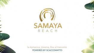 Samaya Beach La tua Domenica d'Estate by Scaccomatto