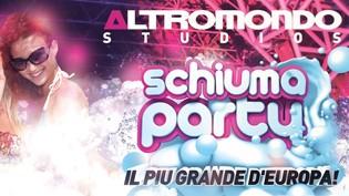 Schiuma Party @ discoteca Altromondo Studios