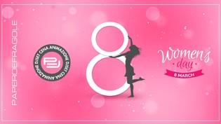 Festa della Donna 2017 al Papero & Fragole