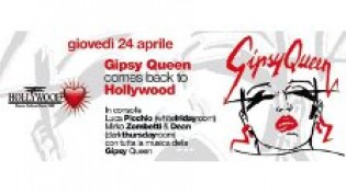 Gipsy Queen @ Hollywood di Bardolino