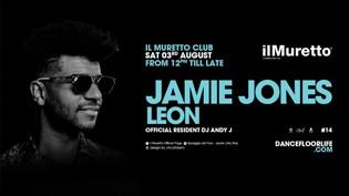 Il Muretto dj Superstar After Party   w Jamie Jones and Leon