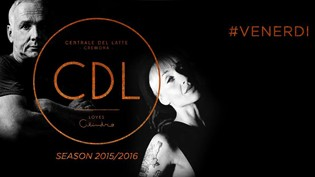 Venerdì Notte @ discoteca CDL - Centrale del Latte