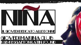 Nina, la sera dedicata alle donne @ Marina Club!