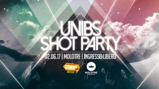 UniBS SHOT PARTY @ Molo 3 Brescia