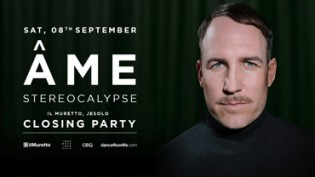 Il Muretto Closing Party w/ Âme and Stereocalypse