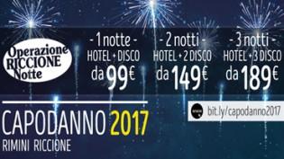 Operazione Riccione Notte: pacchetti Hotel+Disco Capodanno 2017