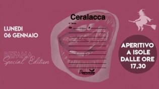 Ceralacca Befana Edition // 06 Gennaio // Peperoncino