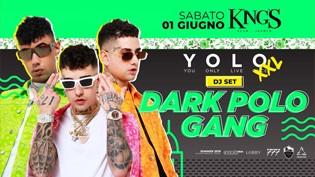YOLO XXL w/ DARK POLO GANG • King's Jesolo