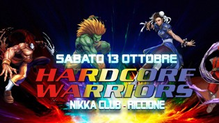 Hardcore Warriors in Tour at Nikka Riccione