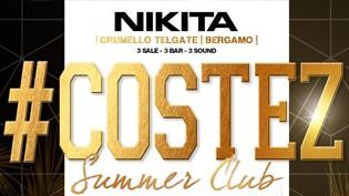 Estivo 2016 @ discoteca Nikita: Costez!