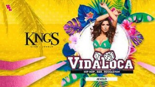 VIDA LOCA - King's - Jesolo