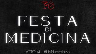 Festa Di Medicina, Atto XI - #UnNuovoInizio