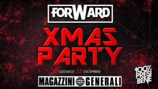 FORWARD pres. Xmas Party at Magazzini Generali