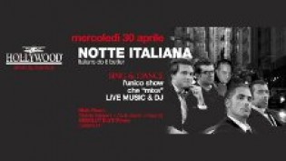 La notte Italiana @ Hollywood
