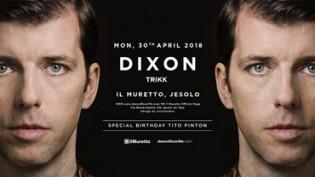 Dixon @ discoteca Il Muretto