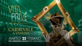 VITA PRIVÉ // Carnevale a Venezia . Dinner&Show