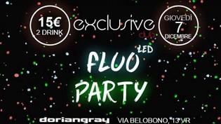 Exclusive Club Led FLUO PARTY @ Dorian Gray di Verona!