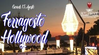 Ferragosto 2019 @ discoteca Hollywood Dance Club